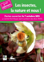 «Les Insectes, la nature et Nous ! » le dimanche 7 Octobre, de 10h00 à 18h00. Port Royal